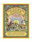 Nourishing Broth: An Old-Fashioned Remedy for the Modern World Free Shipping