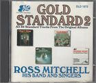 Ross Mitchell Band & Singers Gold Standards 2 CD FASTPOST