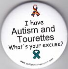 Tourettes, Staring won't cure my Autism and Tourettes, What's your excuse