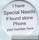 Special Needs, I have special needs, if found alone, phone (No)