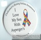 Aspergers Badges, I love my son with Aspergers