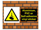1024 Overhead load sign weatherproof Aluminium Plaque PVC or Vinyl Sticker