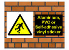 1033 Trip hazard sign weatherproof Aluminium Plaque PVC or Vinyl Sticker