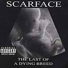 The Last of a Dying Breed - Scarface [CD, 2000] Rap-A-Lot OOP PROMO