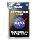 NASA Metal wall Sign RESTRICTED AREA