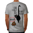 Wellcoda Cat Lovers Mens T-shirt, Funny Pet Joke Graphic Design on the Back