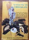 A Salute to Chocolate, by Sylvia Balser Hirsh and Morton Gill Clark, Hardcover
