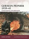 German Pionier 1939-45: Combat Engineer of the Wehrmacht (Warrior)