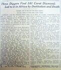 1921 NY Times newspaper THE ARC DIAMOND 381 carats is discovered in South Africa