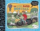 Balloon Toons: The Super Duper Dog Park-ExLibrary