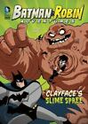 Clayface's Slime Spree (Batman & Robin Adventures)-ExLibrary