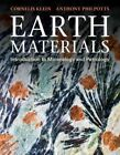 Earth Materials : Introduction to Mineralogy and Petrology, Paperback by Klei...