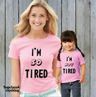 So Tired Not Tired Mum Mummy Son Daughter Mother Day Family Pjs Matching T shirt