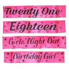Party Girls Pink Sash With Black Writing Party Accessory