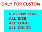 Flag Any Size Single Double Side 100D Polyester All Logo All