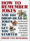 How to Remember Jokes And 101 Drop-Dead Jokes to Get Started-ExLibrary