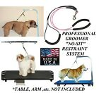 Dog Grooming NO SIT LIE DOWN Cable RESTRAINT LOOP HARNESS SYSTEM for Table Arm