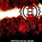 hERETICS iN tHE lAB - Suture (CD 2013) USA MINT Industrial Goth Rock Death Metal