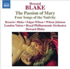Howard Blake: The Passion of Mary, Four Songs of the Nativit (UK IMPORT)  CD NEW