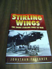 Stirling Wings : The Short Stirling Goes to War by Jonathan Falconer (1997,...