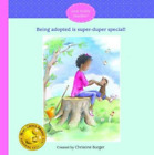 Burger Christine-Being Adopted Is Super-Duper Special!  (UK IMPORT)  HBOOK NEW