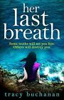 Her Last Breath : The New Gripping Summer Page-turner from the No 1 Bestselle...