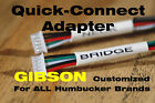 2 Quick-connect Adapters for Gibson - ALL Pickup Brands - Customized for sale