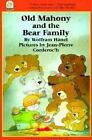 Old Mahony and the Bear Family (North-South Paperback) Hanel, Wolfram, Corderoc