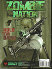 ZOMNIE NATION,   SECOND ISSUE  HOLD EM BACK !  ISSUE, 2013    LIKE NEW CONDITION