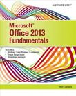 Microsoft Office 2013 : Fundamentals, Paperback by Hunt; Clemens, ISBN-13 978...