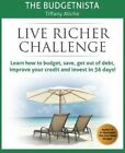 Live Richer Challenge : Learn How to Budget, Save, Get Out of Debt, Improve Y...