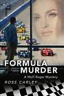 Formula Murder: A Wolf Ruger Mystery, Brand New, Free shipping in the US