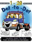 1-20 Dot to Dot Coloring Book for Kids Trucks,cars,motorcycle,yacht,helicopte...