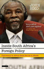 Siko John-Inside South Africa`S Foreign Policy (UK IMPORT) BOOK NEW