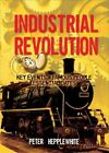 All About the Industrial Revolution, Paperback by Hepplewhite, Peter; Campbel...