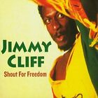 Cliff,Jimmy-Shout For Freedom (UK IMPORT) CD NEW