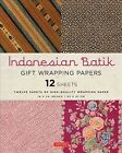 Indonesian Batik Gift Wrapping Papers : 12 Sheets, Accessory by Tuttle Publis...