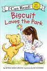 Biscuit Loves the Park, Hardcover by Capucilli, Alyssa Satin; Schories, Pat (...