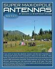 Super Max-Dipole Antennas, Like New Used, Free shipping in the US