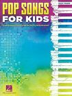 Pop Songs for Kids : Easy Piano, Paperback by Hal Leonard Publishing Corporat...