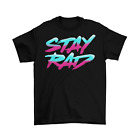 Stay Rad T-Shirt Unisex Cotton Funny Sizes Retro Old School 90s 80s New image