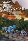 Myanmar: Burma In Style : An Illustrated History & Guide, Paperback by Courta...
