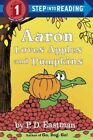 Aaron Loves Apples and Pumpkins, Library by Eastman, P. D., ISBN-13 978055351...