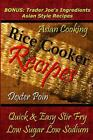 Rice Cooker Recipes : Asian Cooking / Quick & Easy Stir Fry / Low Sugar / Low...