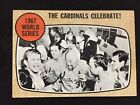 1967 WORLD SERIES TOPPS ST LOUS CARDINALS CELEBRATE VINTAGE BASEBALL CARD
