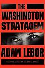 Washington Stratagem by LeBor, Adam-ExLibrary