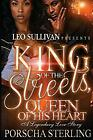 King of the Streets, Queen of His Heart (Volume 1) by Sterling, Porscha