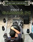Inside a Gaming PC, Library by Barnes, Russell, ISBN 150818111X, ISBN-13 9781...