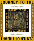 Yokoo Tadanori-Journey To The Center Of Art (UK IMPORT) HBOOK NEW