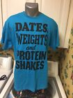 DATES, WEIGHTS & PROTEIN SHAKES Men's Gym Fitness Workout T-Shirt Large Blue